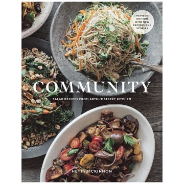 Community: Salad Recipes from Arthur Street Kitchen (Revised Edition)