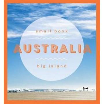 Australia: Small Book, Big Island
