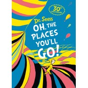 Dr Seuss - Oh, The Places You'll Go 30th Anniversary Deluxe Gift Edition