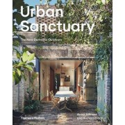 Urban Sanctuary: The New Domestic Outdoors
