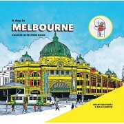 A Day In Melbourne : Colour-In Picture Book