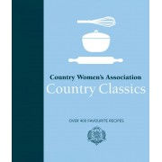 CWA Country Classic: Over 400 Favourite Recipes