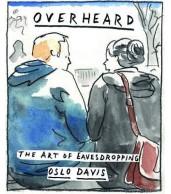 Overheard - The Art of Eavesdropping