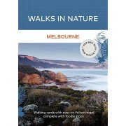 Walks in Nature : Melbourne (2nd Edition)