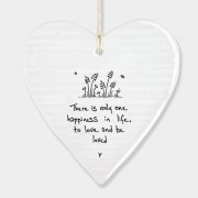 Porcelain Round Heart - There Is Only One Happiness In Life